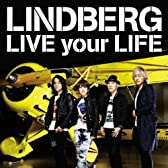 LIVE your LIFE(DVD付)