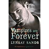 Vampires are Forever: Book Eight (Argeneau Vampires 8)