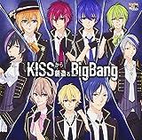 KISSから創造るBig Bang