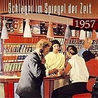 SCHLAGER IM SPIEGEL DER ZEIT,1957