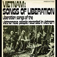 Vietnam: Songs of Liberation
