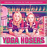 Yoga Hosers Soundtrack [Analog]