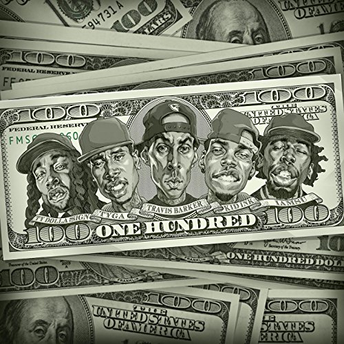 100 (feat. Kid Ink, Ty Dolla $...