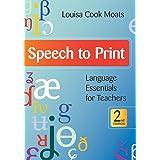 Speech to Print: Language Essentials for Teachers 2ed