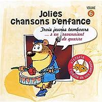 Vol. 6-Chansons Enfance/: Trois Je