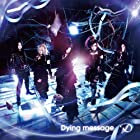 Dying message(初回限定盤B)(DVD付)(在庫あり。)