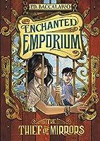 The Thief of Mirrors (Enchanted Emporium)