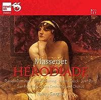 ジュール・マスネ:歌劇「エロディアード」(Massenet; Herodiade)