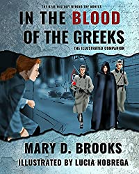 In The Blood of the Greeks: The Illustrated Companion (The Real History Behind The Novel Series Book 1) (English Edition)