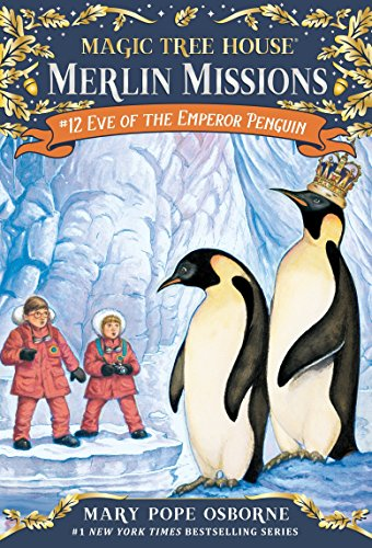 Eve of the Emperor Penguin (Magic Tree House (R) Merlin Mission)の詳細を見る