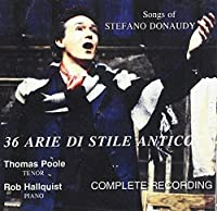 Songs of Stefano Donaudy: 36 Arie Di Stile Antico by Thomas Poole (2000-12-01)