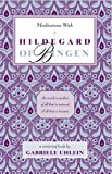 Meditations with Hildegard of Bingen (New Age Mystics)