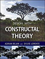 Design with Constructal Theory by Adrian Bejan Sylvie Lorente(2008-09-09)
