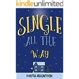 Single All The Way: A funny, feel-good, festive read