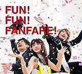 FUN! FUN! FANFARE! (初回生産限定盤)の画像