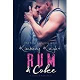 Rum & Coke: 4