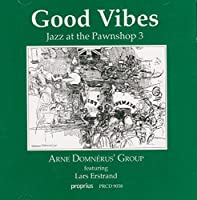 Good Vibes: Jazz at the Pawnshop 3