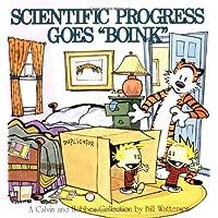 Scientific Progress Goes Boink: A Calvin and Hobbes Collection (A Calvin & Hobbes Collection)