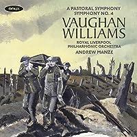 Vaughan Williams: Symphonies Nos. 3 'A Pastoral Symphony' & 4