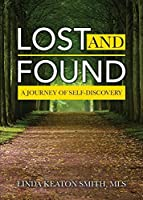 Lost and Found: A Journey of Self-Discovery