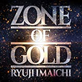 【Amazon.co.jp限定】ZONE OF GOLD(CD+Blu-ray Disc)(デカジャケ付)