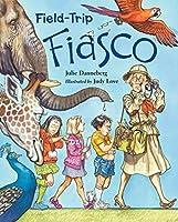 Field-Trip Fiasco (Mrs. Hartwell's Classroom Adventures)