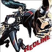 REDLINE オリジナルサウンドトラック