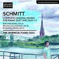 フローラン・シュミット:2台ピアノと連弾のためのピアノ曲全集 第2集