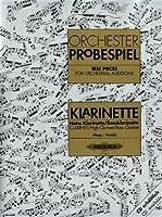 Orchesterprobespiel: Klarinette / Hohe Klarinette / Bassklarinette: Sammlung wichtiger Passagen aus der Opern- und Konzertliteratur