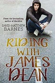 [Barnes, David-Matthew]のRiding With James Dean (English Edition)