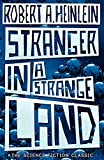 Stranger in a Strange Land: The Science Fiction Classic Uncut (Hodder Great Reads)
