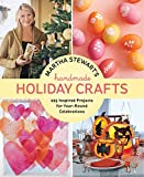 Martha Stewart's Handmade Holiday Crafts: 225 Inspired Projects for Year-Round Celebrations 画像