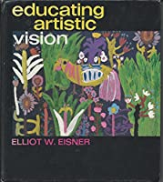 Educating Artistic Vision