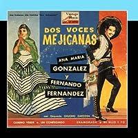 Vintage M?xico N?38- EPs Collectors. Dos Voces Mexicanas Ana Mar?a Gonz?lez Y Fernando Fernandez by Various Artists