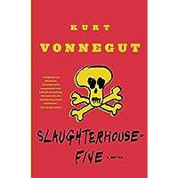 Slaughterhouse-Five: A Novel (Modern Library 100 Best Novels…