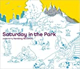 SATURDAY in The PARK ユーチューブ 音楽 試聴