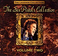 The Legends Collection - The Sex Pistols Collection Volume One