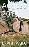 Best Augustsの洋書 - August 2015: The Death Diaries (English Edition) Review