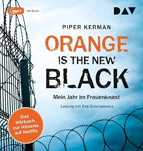 Orange Is the New Black: Mein Jahr im Frauenknast (1 mp3-CD)