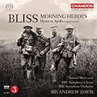 Bliss: Morning Heroes - Hymn to Apollo by BBC Symphony Chorus & Orchestra