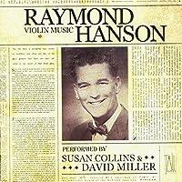 Violin Music of Raymond Hanson