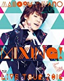 MAMORU MIYANO LIVE TOUR 2016 〜MIXING!〜|宮野真守