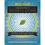 Llewellyn's Complete Book of Mindful Living: Awareness & Meditation Practices for Living in the Present Moment (Llewellyn's C