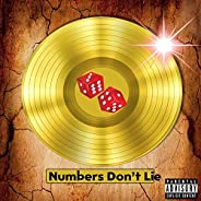 Numbers Don't Lie [Explicit]