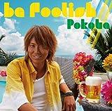 be foolish///