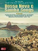 The Most Requested Bossa Nova & Samba Songs: Piano, Vocal, Guitar