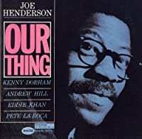 Our Thing by JOE HENDERSON (2000-10-16)
