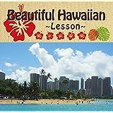 【Amazon.co.jp限定】Beautiful Hawaiian ~Lesson~