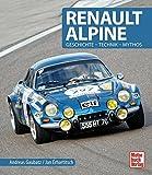洋書「RENAULT ALPINE」ルノー アルピーヌ A110 A310 A610