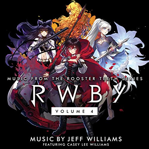 RWBY, Vol. 4 (Music from the R...